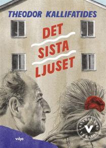 Cover for Det sista ljuset (lättläst)