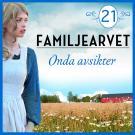 Cover for Onda avsikter: En släkthistoria