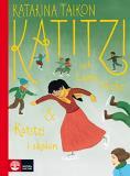 Omslagsbild för Katitzi och Lump-Nicke ; Katitzi i skolan