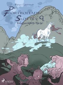 Omslagsbild för Det förtrollade slottet 9: Enhörningens tårar