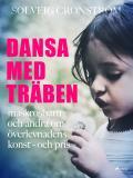 Omslagsbild för Dansa med träben : maskrosbarn och andra om överlevnadens konst - och pris