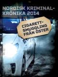Omslagsbild för Cigarettsmuggling från öster