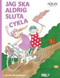 Omslagsbild för Jag ska aldrig sluta cykla