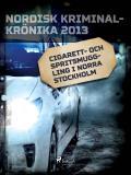 Omslagsbild för Cigarett- och spritsmuggling i norra Stockholm