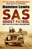 Omslagsbild för SAS Ghost Patrol: brittisk elitstyrka i naziuniform