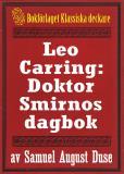 Omslagsbild för Leo Carring: Doktor Smirnos dagbok. Återutgivning av text från 1928