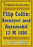 Omslagsbild för Filip Collin: Automobilen 12 M 1000. Återutgivning av text från 1919