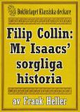 Omslagsbild för Filip Collin: Mr Isaacs' sorgliga historia. Återutgivning av text från 1919