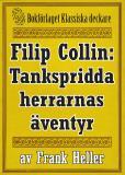 Omslagsbild för Filip Collin: De tankspridda herrarnas äventyr. Återutgivning av text från 1919