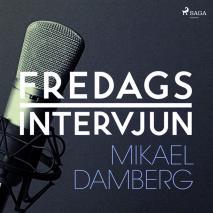 Omslagsbild för Fredagsintervjun - Mikael Damberg