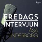 Omslagsbild för Fredagsintervjun - Åsa Linderborg