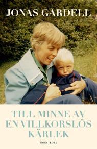 Cover for Till minne av en villkorslös kärlek