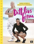 Cover for Ditt livs form – med 80/20-metoden