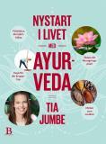 Bokomslag för Nystart i livet med ayurveda