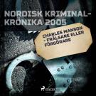 Bokomslag för Charles Manson - frälsare eller förgörare