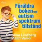 Cover for Föräldraboken om autismspektrumtillstånd