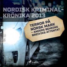 Omslagsbild för Terror på norsk mark – Anders Behring Breiviks attentat