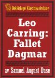 Omslagsbild för Leo Carring: Fallet Dagmar. Återutgivning av text från 1935