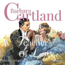 Cover for A Teacher of Love (Barbara Cartland's Pink Collection 71)