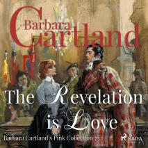 Cover for The Revelation is Love (Barbara Cartland's Pink Collection 73)