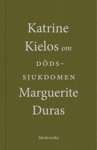 Omslagsbild för Om Dödssjukdomen av Marguerite Duras