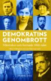 Omslagsbild för Demokratins genombrott : Människor som formade 1900-talet