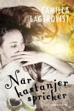 Cover for När kastanjer spricker