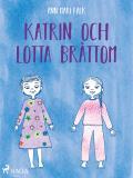 Omslagsbild för Katrin och Lotta Bråttom