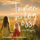 Cover for Innan ni tog oss