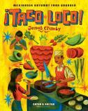 Omslagsbild för ¡Taco loco! : Mexikansk gatumat från grunden