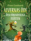 Omslagsbild för Alvernas öde 4: Den förunderliga flöjten