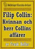 Omslagsbild för Filip Collin: Kvinnan och herr Collins affärer. Återutgivning av text från 1949