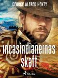 Bokomslag för Incasindianernas skatt