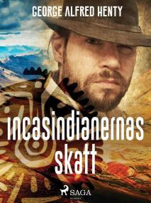 Cover for Incasindianernas skatt