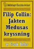 Omslagsbild för Filip Collin: Jakten Medusas kryssning. Återutgivning av text från 1949