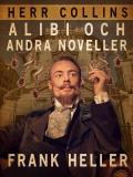 Omslagsbild för Herr Collins alibi och andra noveller