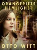 Cover for Orangeriets hemlighet