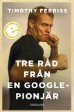 Omslagsbild för Tre råd från en Google-pionjär