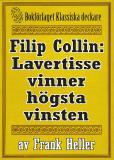 Omslagsbild för Filip Collin: Lavertisse vinner högsta vinsten. Återutgivning av text från 1949