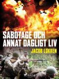 Bokomslag för Sabotage och annat dagligt liv