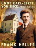 Omslagsbild för Unge Karl-Bertil von Birck: äventyrsserie