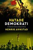 Cover for Hatade demokrati : De inkluderande rörelsernas ideologi och historia
