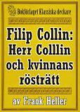 Omslagsbild för Filip Collin: Herr Collin och kvinnans rösträtt. Återutgivning av text från 1949