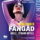 Omslagsbild för Fångad - Adele : Strand Hotell S1E9