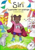 Cover for Siri, Superhjälten och guldringen