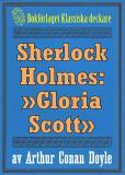 Omslagsbild för Sherlock Holmes: Äventyret med »Gloria Scott» – Återutgivning av text från 1911