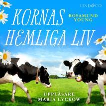 Cover for Kornas hemliga liv
