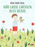 Omslagsbild för När Lasse Larsson blev husse