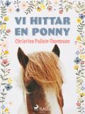 Omslagsbild för Vi hittar en ponny