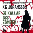 Cover for De kallar oss zombier